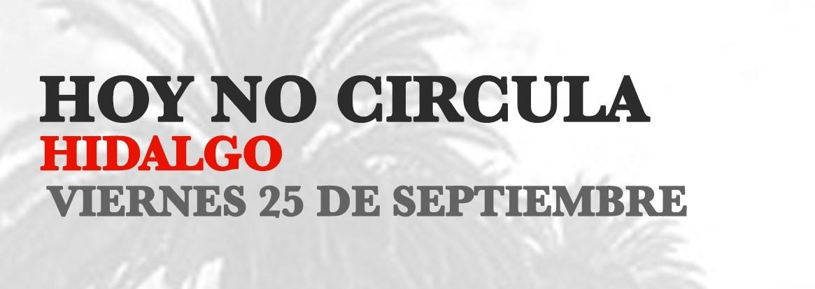 Hoy No Circula Hidalgo 25 de septiembre 2020