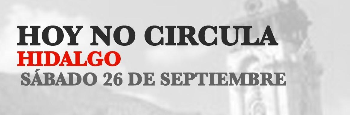 Hoy No Circula Hidalgo 26 de septiembre 2020