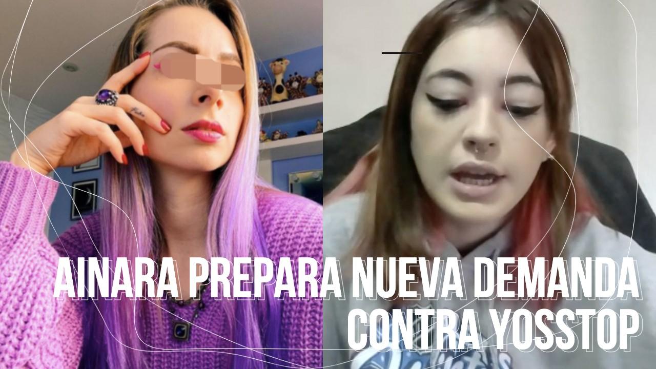 VIDEO   Ainara prepara segunda denuncia contra YosStop; ahora por daño moral